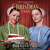 The Lopsided Christmas Cake | Wanda E. Brunstetter, Jean Brunstetter