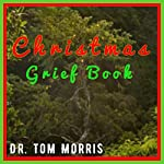 Christmas Grief Book | Tom Morris