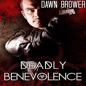 Deadly Benevolence Audiobook