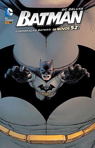 Batman – Corporação Batman – Os Novos 52