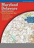 Maryland/Delaware Atlas & Gazetteer [Map] [2004] (Author) Delorme, null