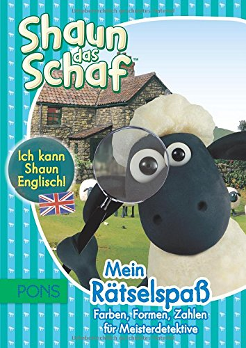 PONS Ich kann Shaun Englisch! Shaun das Schaf - Mein Rätselspaß: Farben, Formen, Zahlen für Meisterdetektive