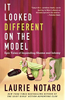 The potty mouth at the table kindle edition by laurie notaro it looked different on the model epic tales of impending shame and infamy fandeluxe Document