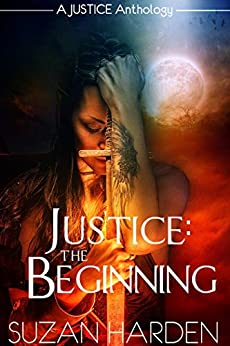 Justice: The Beginning by [Harden, Suzan]