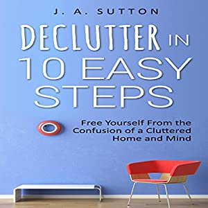 Declutter in 10 Easy Steps Audiobook