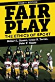 img - for Fair Play: The Ethics of Sport book / textbook / text book