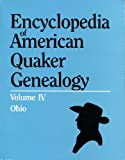 Encyclopedia of American Quaker Genealogy, William Wade Hinshaw, 0806305487