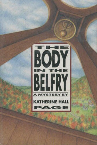 The Body in the Belfry: A Mystery (Faith Fairchild Series Book 1) by Katherine Hall Page