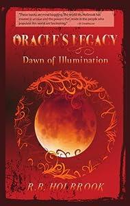 Dawn of Illumination (Oracle's Legacy Book 3)