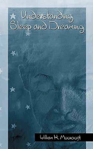 Understanding Sleep and Dreaming (Springerlink Behavioral Science)