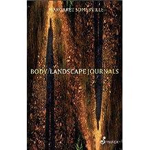 Body/Landscape Journals by Margaret Somerville (2003-09-01)