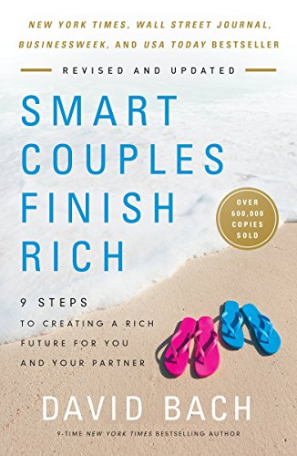 Smart Couples Finish Rich  Revised And Updated  9 Steps To Creating A Rich Future For You And Your Partner