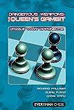 Dangerous Weapons: The Queens Gambit: Dazzle Your Opponents! (everyman Chess)-Richard Palliser Glenn Flear Chris Ward