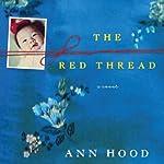 The Red Thread | Ann Hood