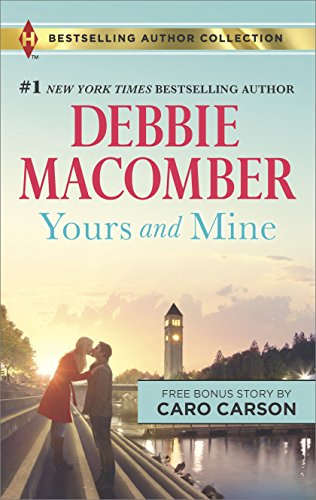 book cover of Yours and Mine /  The Bachelor Doctor\'s Bride