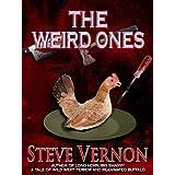 The Weird Onesby Steve Vernon