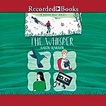 The Whisper   Aaron Starmer