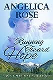 Running Toward Hope (Piper's Peak Book 1)