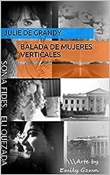 BALADA DE MUJERES VERTICALES (Spanish Edition)