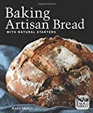 baking healthy bread - Baking Artisan Bread with Natural Starters