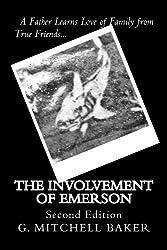 The Involvement of Emerson (Volume 1)
