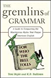 The Gremlins of Grammar