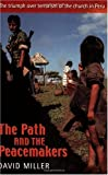 The Path and the Peacemakers, David Miller, 0281053189