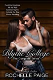 The Blythe College Complete Series Box Set