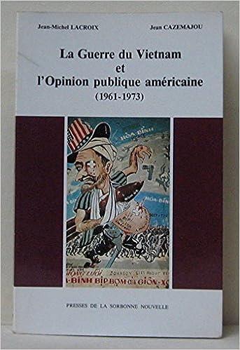 Livre gratuits La guerre du Vietnam et l'opinion publique américaine 1961-1973 pdf epub
