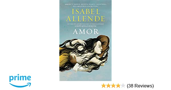 Amazon.com: Amor (Spanish Edition) (9780345806017): Isabel Allende ...