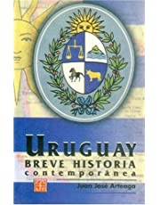 Breve Historia Contemporanea Del Uruguay/brief Contemporary History of Uruguay