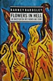 Flowers in Hell, Hyman T. Unwin, 0863581978