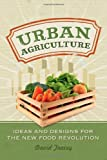 Urban Agriculture, David Tracey, 0865716943