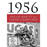 Grand Prix 1956 - Ulster Grand Prix and Isle of Man TT