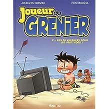 Joueur du grenier - Nº 2: Pas de vacances pour les jeux vidéo !