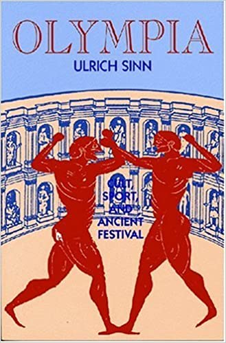 Book Olympia: Cult, Sport and Ancient Festival by Ulrich Sinn (2000-08-31)