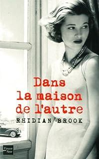 Dans la maison de l'autre, Brook, Rhidian