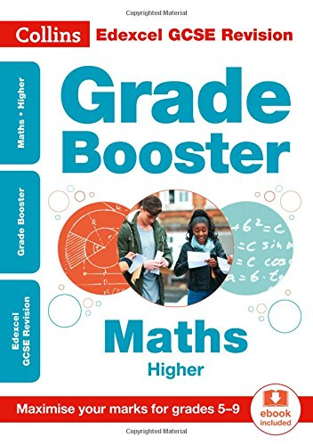 Collins GCSE Revision and Practice - New Curriculum – Edexcel GCSE Maths Higher Grade Booster for grades 5–9