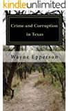 Crime and Corruption in Texas (Frank Knott crime/adventure series Book 1)