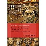 Byzanz - das Romerreich Im Mittelalter : Teil 3: Peripherie und Nachbarschaft, Daim, Falko, 3795424380