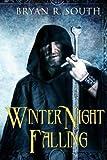 Winter Night Falling, Bryan South, 149547092X