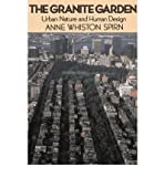 img - for The Granite Garden: Urban Nature and Human Design book / textbook / text book