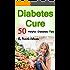 Diabetes Cure: 50 Helpful Diabetes Tips