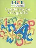 Villa Cuentos: Cuaderno de Ortografia, HARCOURT SCHOOL PUBLISHERS, 015368450X