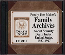 Family Tree Maker\'s Family Archives: Social Security Death Index: United States, 1937-1997 (CD #110)