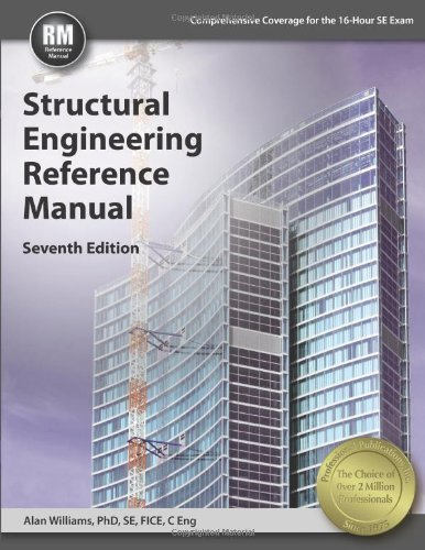 Structural Engineering Reference Manual by Williams PhD SE FICE C Eng Alan (2014-05-15) Paperback