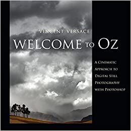 Descargar Por Torrent Welcome To Oz: A Cinematic Approach To Digital Still Photography With Photoshop Buscador De Epub