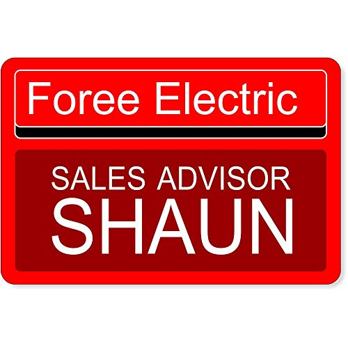 Shaun of The Dead Name Tag, Foree Electric Sales Advisor Shaun, Funny Shaun of The Dead Name Tag Red]()