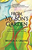 From My Son's Garden: A Personal Story of Growth