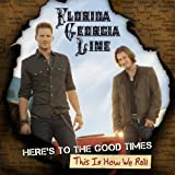 Heres To The Good Times.This Is How We Roll [CD/DVD Combo]